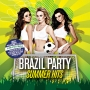 Brazil Party -- Summer Hits (CD)