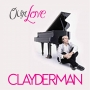 Richard Clayderman -- Our Love (2CD)