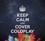 Various Artists -- Keep Calm And Cover Coldplay (CD)