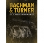 Bachman & Turner -- Live At The Roseland Ballroom NYC (DVD)