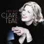 Clare Teal -- Hey Ho (CD)