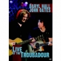 Daryl Hall & John Oates -- Live at the Troubadour (DVD)