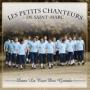 Les Petits Chanteurs De saint Marc -- Dans le Cour Des Grands (CD)