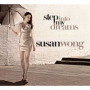 Susan Wong -- Step Into My Dreams (CD)