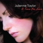 Julienne Taylor -- A Time For Love (HQCD)