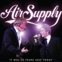 Air Supply -- It Was 30 Years Ago Today (HQCD)