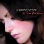 Julienne Taylor -- A Time For Love (180 gram 2LP)