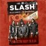Slash -- Live At The Roxy 25.9.14 (3LP)