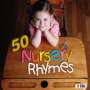 Various Artists -- 50 Nursery Rhymes (2CD)